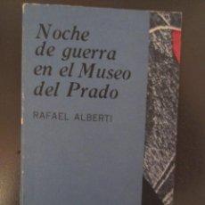 Libros de segunda mano: NOCHE DE GUERRA EN EL MUSEO DEL PRADO- RAFAEL ALBERTI- EDIT.EN LA HABANA. Lote 39300985