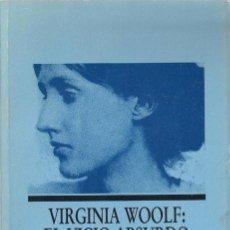 Libros de segunda mano: VIRGINIA WOOLF: EL VICIO ABSURDO VIVIANE FORRESTER ULTRAMAR 1988. Lote 39374871