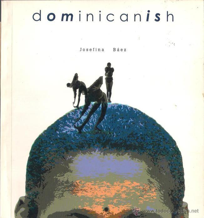 DOMINICANISH - JOSEFINA BAEZ - I OMBE 2000 - EDICIÓN NORTEAMERICANA. INGLÉS Y ESPAÑOL. (Libros de Segunda Mano (posteriores a 1936) - Literatura - Teatro)