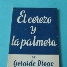 Libros de segunda mano: EL CEREZO Y LA PALMERA. GERARDO DIEGO. COLECCIÓN TEATRO Nº 445 (EXTRA). Lote 39410200