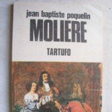 Libros de segunda mano: TARTUFO. MOLIÈRE. 1982. Lote 39451184