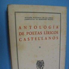 Libros de segunda mano: ANTOLOGIA DE POETAS LIRICOS CASTELLANOS,1944,. Lote 39457667