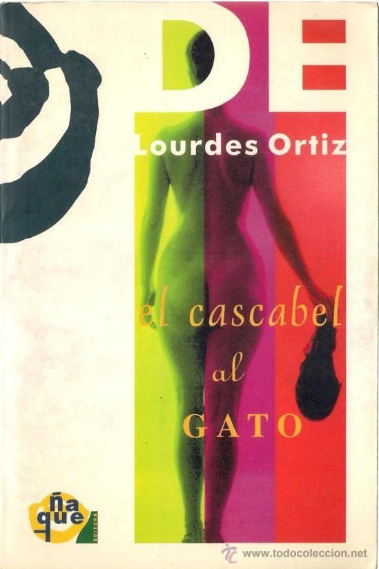 EL CASCABEL AL GATO. - LOURDES ORTIZ. - ÑAQUE 1996 (Libros de Segunda Mano (posteriores a 1936) - Literatura - Teatro)