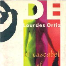 Libros de segunda mano: EL CASCABEL AL GATO. - LOURDES ORTIZ. - ÑAQUE 1996. Lote 39535225
