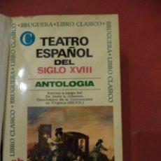 Libros de segunda mano: TEATRO ESPAÑOLA DEL SIGLO XVIII. ANTOLOGIA. DR. JERRY L. JOHNSON. EDIT. BRUGUERA. BARCELONA. 1972.. Lote 39602559