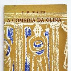 Libros de segunda mano: A COMEDIA DA OLIÑA. AULULARIA. T. M. PLAUTO. GALAXIA, VIGO, 1962. 1ª EDICIÓN GALICIA. Lote 39805028