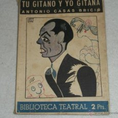 Libros de segunda mano: TU GITANO Y YO GITANA. Lote 39859604