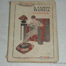 Libros de segunda mano: A CAMPO TRAVIESA. Lote 39859993
