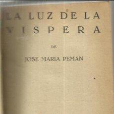 Libros de segunda mano: TEATRO. CINCO OBRAS. ENTRE ELLAS LA LUZ DE LA VÍSPERA. JOSE Mª PEMÁN. EDICIONES ALFIL.MADRID.1952. Lote 39920079