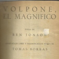 Libros de segunda mano: TEATRO. CUATRO OBRAS. ENTRE ELLAS VOLPONE EL MAGNÍFICO. BEN JONSON. EDICIONES ALFIL.MADRID.1953. Lote 39920185