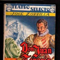 Libros de segunda mano: DON JUAN TENORIO. . TEATRO SELECTO.. Lote 39931683