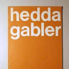 Libros de segunda mano: HEDDA GABLER ((TEATRE LLIURE - PROGRAMA DE MÀ)) - TEMPORADA 1977/1978. Lote 29466174