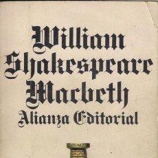 Libros de segunda mano: MACBETH - WILLIAM SHAKESPEARE - ALIANZA EDITORIAL 1985. Lote 39941716