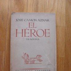 Libros de segunda mano: EL HEROE, JOSE CAMON AZNAR, EDICIONES PARTENON. Lote 189721176