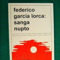 Libros de segunda mano: ESPERANTO-SANGA NUPTO-(BODAS DE SANGRE)-OBRA CUMBRE FEDERICO GARCIA LORCA-HISPANA-1998-1ª EDICION .. Lote 40063451