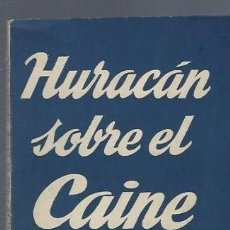Libros de segunda mano: HURACÁN SOBRE EL CAINE, HERMAN WOUK, EDICIONES ALFIL, COLECCIÓN TEATRO Nº 244. Lote 40376350