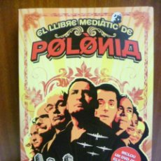 Libros de segunda mano: EL LLIBRE MEDIATIC DE POLONIA - SIN DVD - 2007 - 1ª EDICIO EN CATALA. Lote 40456523