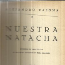 Libros de segunda mano: NUESTRA NATACHA. ALEJANDRO CASONA. 2ª ED. EDITORIAL MAGISTERIO ESPAÑOL. MADRID. 1936. Lote 40564642