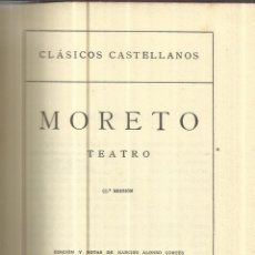 Libros de segunda mano: MORETO. 2ª EDICIÓN. ESPASA-CALPE. MADRID. 1937. Lote 40564678