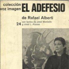 Libros de segunda mano: EL ADEFESIO. RAFAEL ALBERTI. AYMA. BARCELONA. 1977. Lote 40602488