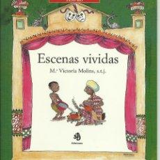 Libros de segunda mano: ESCENAS VIVIDAS. Lote 41017352