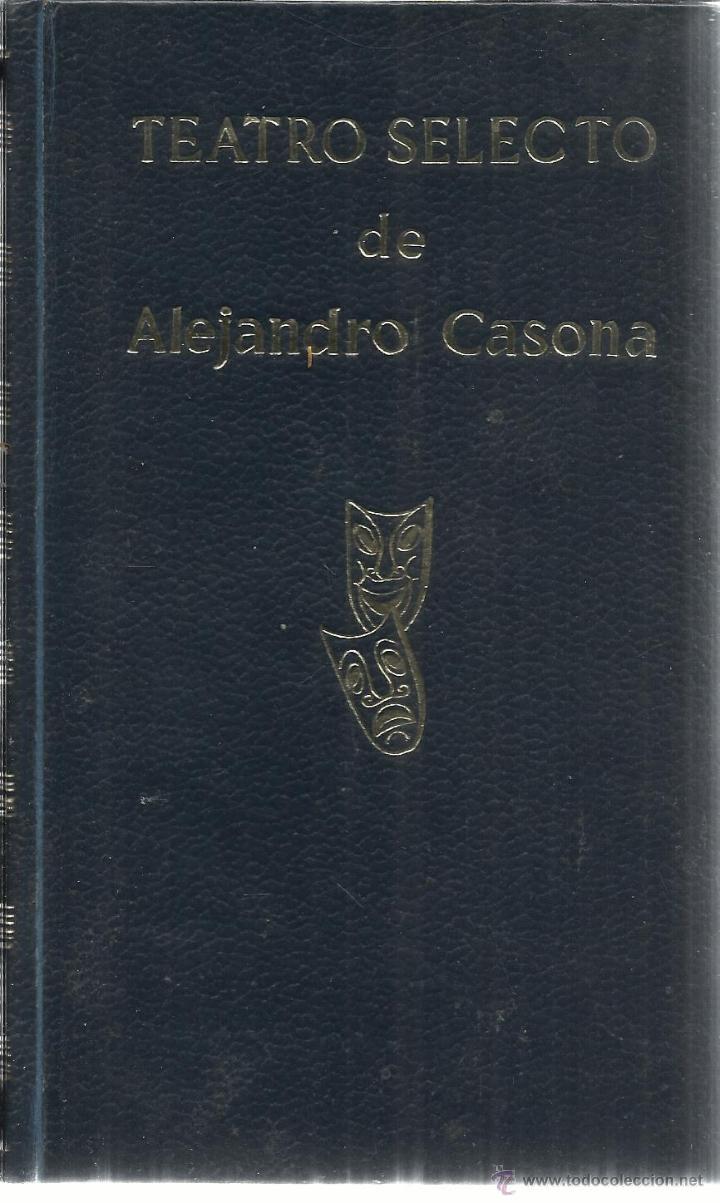 Libros de segunda mano: TEATRO SELECTO. ALEJANDRO CASONA. ESCELICER. MADRID. 1972 - Foto 2 - 61427705