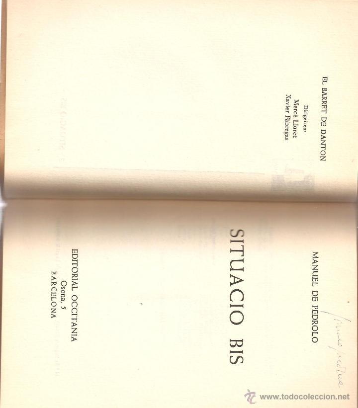 Libros de segunda mano: SITUACIÓ BIS. MANUEL DE PEDROLO. PERTENECIÓ A GONZALO MEDINA-CRÍTICO LITERARIO-CONTIENE CORRECCIONES - Foto 3 - 41131965