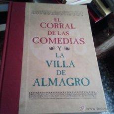Libros de segunda mano: EL CORRAL DE LAS COMEDIAS Y LA VILLA DE ALMAGRO-ED 2002. Lote 41287813