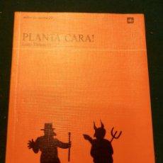 Libros de segunda mano: PLANTA CARA ! - LIBRO EN CATALÀ DE JOSEP TREMOLEDA - LA GALERA 1995 (TALLER DE TEATRE 22). Lote 41330558