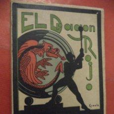 Libros de segunda mano: EL DRAGÓN ROJO. DRAMA MISIONAL EN 3 ACTOS Y EN VERSO. JUAN ALONSO ORTIZ. VIGO. 1941.. Lote 41580662