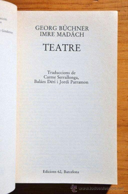 Libros de segunda mano: Georg Büchner, Imre Madách: Teatre, Edicions 62, 1985 - Foto 2 - 41685970
