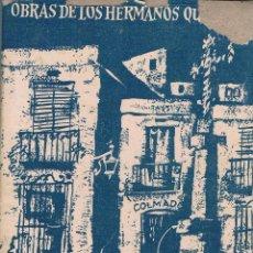 Libros de segunda mano: MI HERMANO Y YO OBRAS DE LOS HERMANOS QUINTERO 1924. Lote 41782216