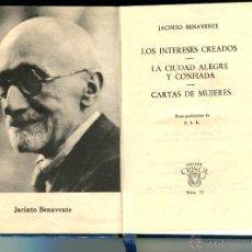 Libros de segunda mano: JACINTO BENAVENTE DOS COMEDIAS Y CARTAS DE MUJERES COLECCION CRISOL VER IMAGENES. Lote 42155622