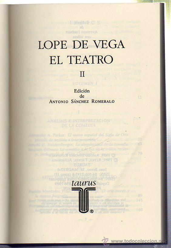 Libros de segunda mano: LOPE DE VEGA: EL TEATRO. 2 TOMOS. EDICIONES TAURUS. MADRID. 1989. - Foto 3 - 42280059