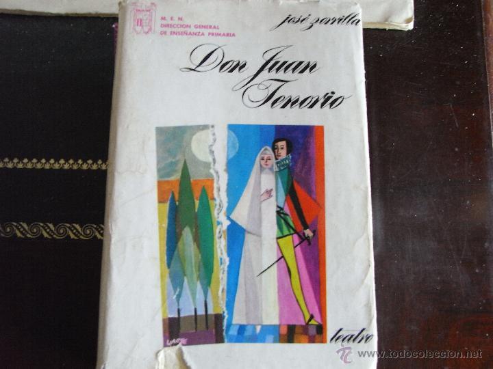 DON JUAN TENORIO. JOSÉ ZORRILLA. (Libros de Segunda Mano (posteriores a 1936) - Literatura - Teatro)