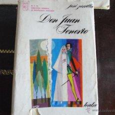 Libros de segunda mano: DON JUAN TENORIO. JOSÉ ZORRILLA.. Lote 42292533