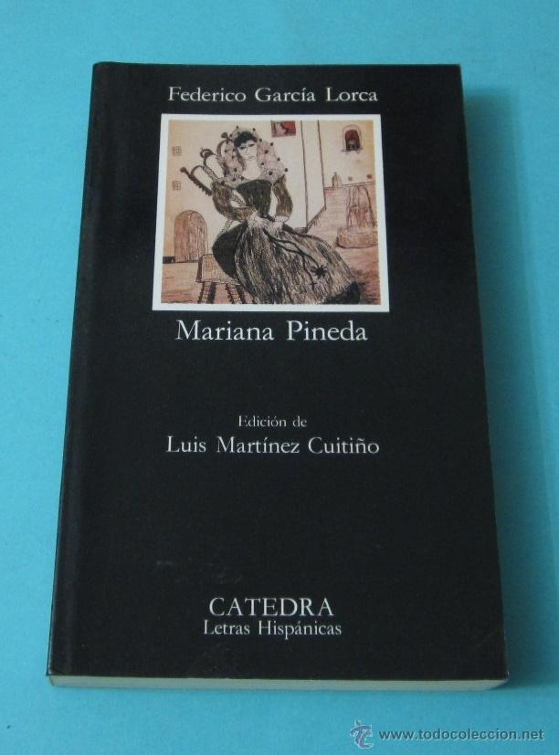 MARIANA PINEDA. FEDERICO GARCÍA LORCA. EDICIÓN DE LUIS MARTÍNEZ CUITIÑO (Libros de Segunda Mano (posteriores a 1936) - Literatura - Teatro)