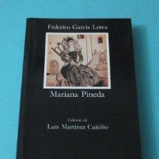 Libros de segunda mano: MARIANA PINEDA. FEDERICO GARCÍA LORCA. EDICIÓN DE LUIS MARTÍNEZ CUITIÑO. Lote 42293440