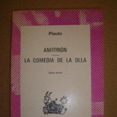 Libros de segunda mano: ANFITRIÓN - LA COMEDIA DE LA OLLA - MACCIO PLAUTO. Lote 42554511