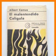 Libros de segunda mano: EL MALENTENDIDO - CALIGULA - ALBERT CAMUS - BIBLIOTECA CLASICA Y CONTEMPORANEA Nº 396. Lote 42608497