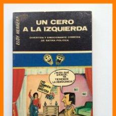 Libros de segunda mano: UN CERO A LA IZQUIERDA. COMEDIA EN DOS ACTOS - ELOY HERRERA SANTOS. Lote 42626596