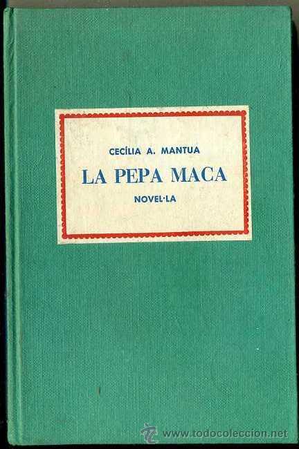 CECILIA MANTUA : LA PEPA MACA (MILLÀ, 1960) - CON AUTÓGRAFO DE LA AUTORA (Libros de Segunda Mano (posteriores a 1936) - Literatura - Teatro)