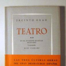 Libros de segunda mano: TEATRO. EN EL INFIERNO SE ESTÁN MUDANDO. TABARÍN. BIBÍ CARABÉ - GRAU, JACINTO - LOSADA 1957. Lote 29459033