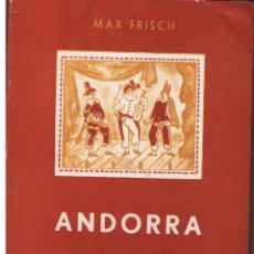 Libros de segunda mano: ANDORRA. MAX FRISCH. EDITORIAL SUDAMERICANA. 1962(B/A39). Lote 43599818
