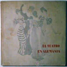 Libros de segunda mano: EL TEATRO EN ALEMANIA 1952 - BRAUN, HANNS. Lote 43580441