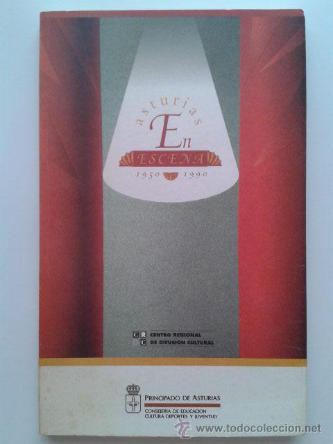 ASTURIAS EN ESCENA 1950-1990 - PACO CAO - PRINCIPADO DE ASTURIAS - 1994 - TEATRO (Libros de Segunda Mano (posteriores a 1936) - Literatura - Teatro)