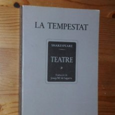Libros de segunda mano: WILLIAM SHAKESPEARE - LA TEMPESTAT - INSTITUT DEL TEATRE / BRUGUERA, 1980. Lote 43914125