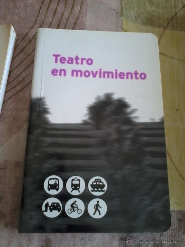 TEATRO EN MOVIMIENTO. EST19B3 (Libros de Segunda Mano (posteriores a 1936) - Literatura - Teatro)