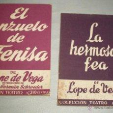 Libros de segunda mano: DOS LIBROS DE LOPE DE VEGA EL ANZUELO DE FENISA - LA HERMOSA FEA COLECCION TEATRO. Lote 44728549