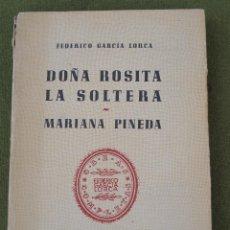 Libros de segunda mano: DOÑA ROSITA LA SOLTERA - MARIANA PINEDA. FEDERICO GARCIA LORCA.. Lote 44821861